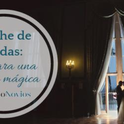 noche de bodas magica